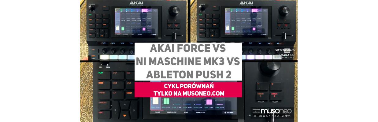 Akai Force vs Ableton Push 2 vs Maschine MK3