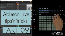 Ableton Live tips and tricks PART 09