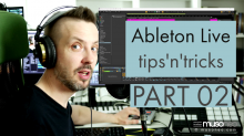 Ableton Live tips and tricks PART 02